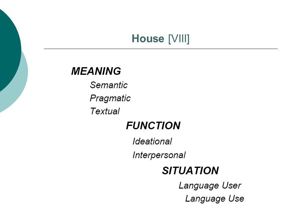 House [VIII]